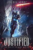Justified (The Saga of the Nano Templar)