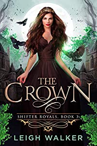 The Crown (Shifter Royals #3)