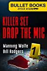 Killer Set: Drop the Mic (Bullet Books Speed Reads Book 1)