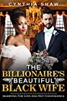 The Billionaire's Beautiful Black Wife