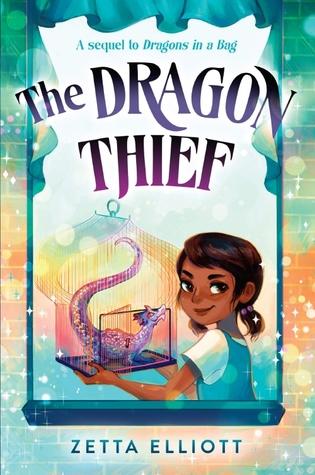 Dragon Thief by Zetta Elliott