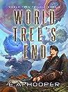 World-Tree's End (World-Tree Trilogy, #3)
