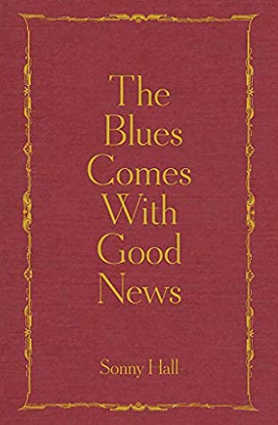 The Blues Comes With Good News: The