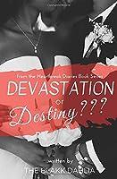 Devastation or Destiny???: The Settled Heart (the Heartbreak Diaries)