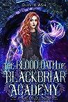 The Blood Oath of Blackbriar Academy (Blackbriar Academy, #4)