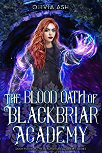 The Blood Oath of Blackbriar Academy (Blackbriar Academy, #4)