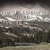 I Am a Stranger Here Myself
