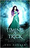 Timing of Trick (The Fate Caller, #3)