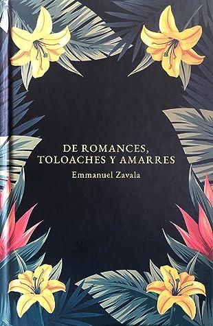De romances, toloaches y amarres