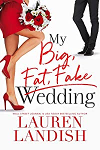 My Big, Fat, Fake Wedding