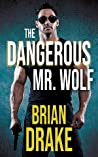 The Dangerous Mr. Wolf