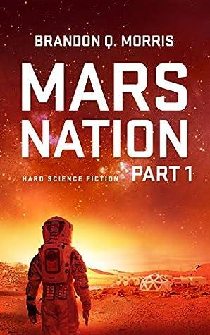 Mars Nation 1: Hard Science Fiction