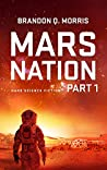 Mars Nation 1: Hard Science Fiction (Mars Trilogy)