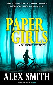 Paper Girls (DCI Kett, #1)