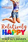 Relatively Happy (Relativity, #3)