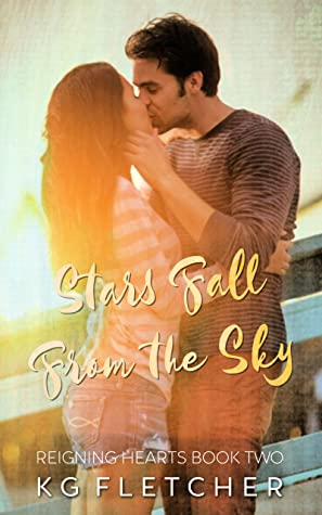 Stars Fall From the Sky (Reigning Hearts #2)