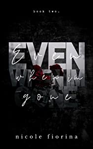 Even When I'm Gone (Stay with Me, #2)