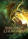 Bronze Dragon (Riders of Fire, #0.5)
