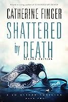 Shattered by Death: A Jo Oliver Thriller
