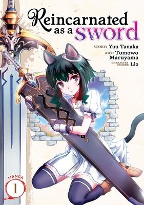 Reincarnated as a Sword (Manga) Vol. 1 by Yuu Tanaka
