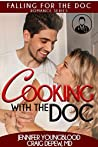 Cooking With the Doc (Falling for the Doc #1)