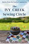 The Ivy Creek Sewing Circle: Stories from the heart of Appalachia