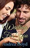 Waiting For You (The Spencer Family #1)