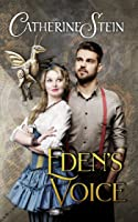 Eden's Voice (Sass and Steam #1)