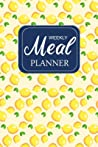 Weekly Meal Planner: 52 Week Meal Planner & Grocery list: Food Planners Prep Book Eat Records / Journal / Diary / Log / Calendar