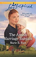 The Amish Marriage Bargain (Love Inspired)