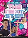 An Official Guide To... the Next Step! by Sweet Cherry Publishing