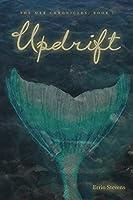 Updrift (The Mer Chronicles Book 1)