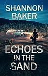 Echoes in the Sand (Michaela Sanchez Southwest Crime Thrillers, #1)