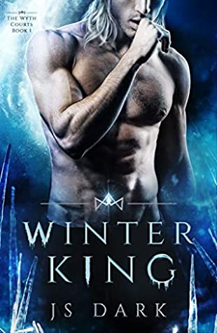 Winter King (The Wyth Courts #1)