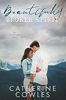 Beautifully Broken Spirit (Sutter Lake #3)