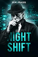 Night Shift: Book One of the Night Trilogy