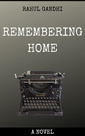 Remembering Home: A Novel