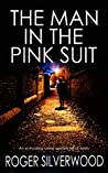 The Man in the Pink Suit (Yorkshire Murder Mysteries #3)