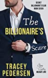 The Billionaire's Scare (Secret Billionaire's Club, #7)