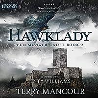 Hawklady (Spellmonger Cadet, #2)