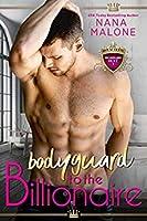 Bodyguard to the Billionaire (Billionaire Duet, #1)