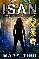ISAN (International Sensory Assassin Network Book 1)