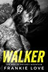 WALKER (The Men of Whiskey Mountain, #1)