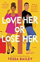 Love Her or Lose Her (Hot Hammered, #2)
