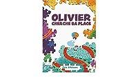 Olivier Cherche Sa Place