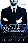 Mister Discipline (Part Two)