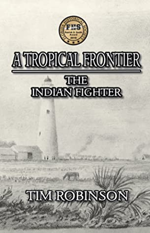 A Tropical Frontier: The Indian Fighter