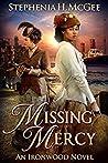 Missing Mercy (Ironwood Plantation Family #3)