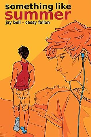 Something Like Summer - The Comic - Volume One: Summer (Something Like Comics Book 1)