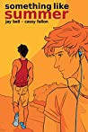 Something Like Summer - The Comic - Volume One: Summer (Something Like Comics Book 1)